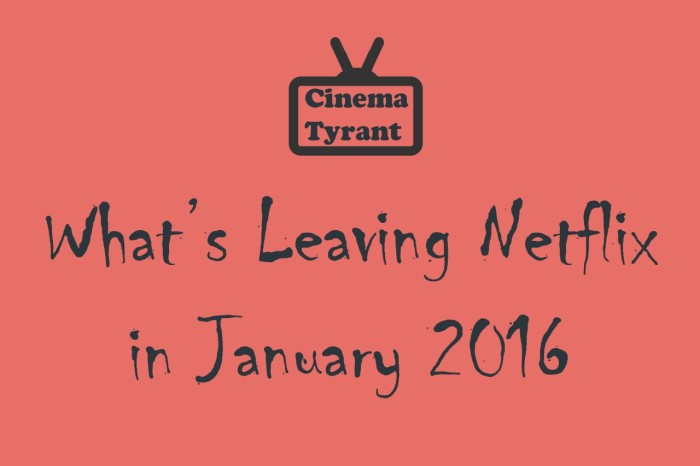 leaving netflix january 2016