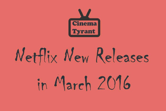 Netflix New Releases March 2016